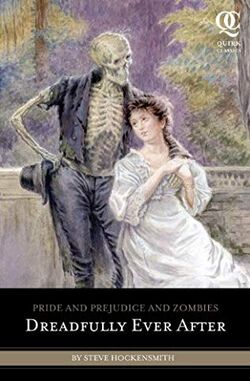 Pride and Prejudice and Zombies Dreadfully Ever After.jpg
