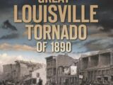 The Great Louisville Tornado of 1890
