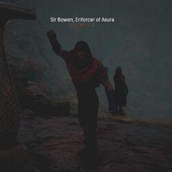 Sir Bowen, Enforcer of Asura