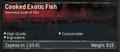 CookedExoticFish Infobox.png