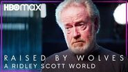 Ridley Scott Gives A Glimpse into His World Raised By Wolves HBO Max