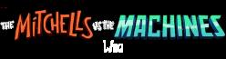 The Mitchells vs. the Machines Wiki