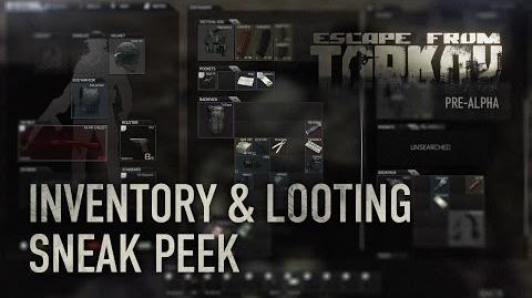 Escape from Tarkov - Inventory & Looting Sneak Peek