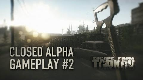 Escape from Tarkov Closed Alpha Gameplay 2