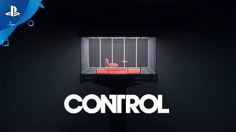 Control - World Trailer PS4