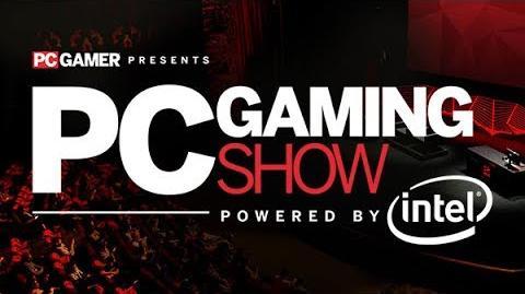 PC Gaming Show Press Conference E3 2017