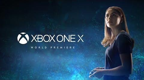 Xbox One X – E3 2017 - Tráiler de presentación mundial