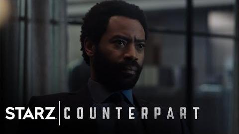 Counterpart Season 1, Episode 3 Sneak Peek Take Burton STARZ