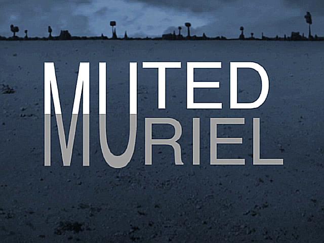 Muted Muriel