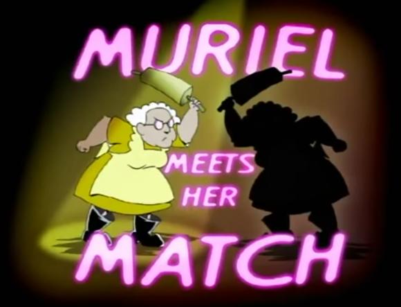 Muriel Meets Her Match