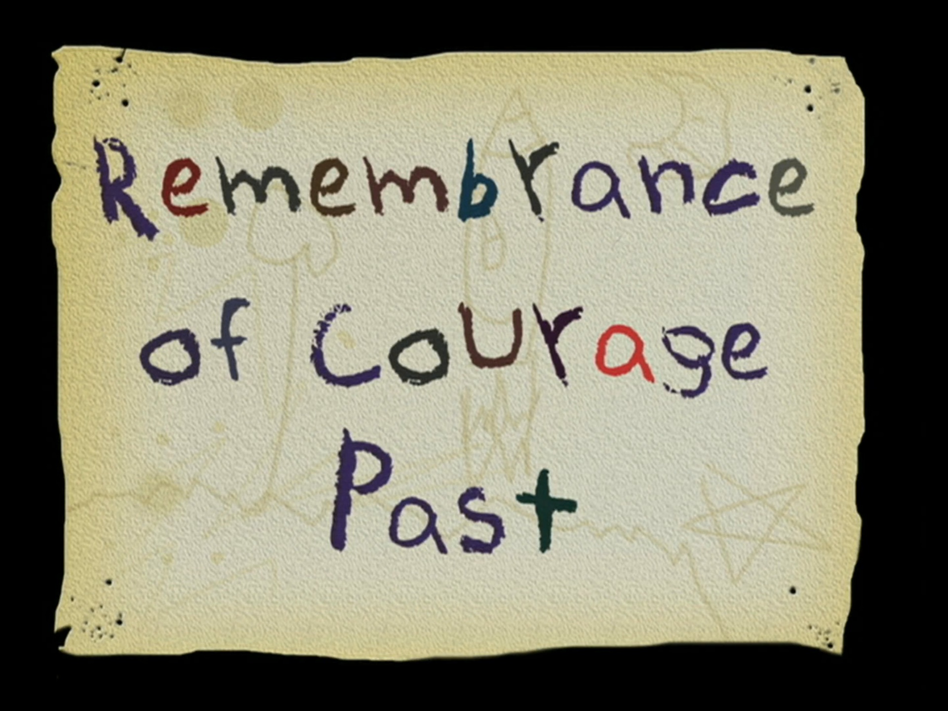 Remembrance of Courage Past