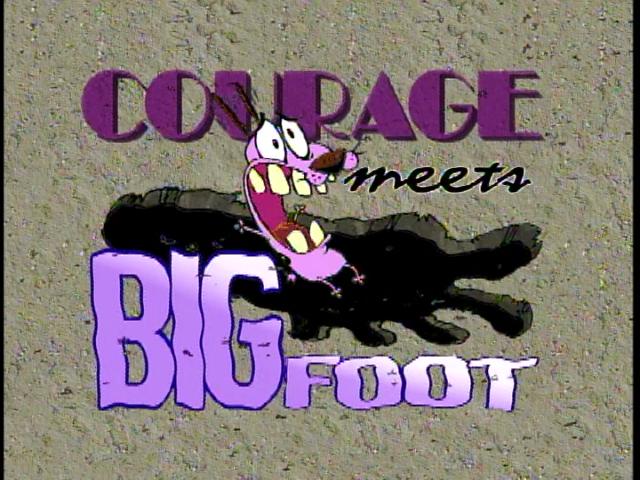 Courage Meets Bigfoot