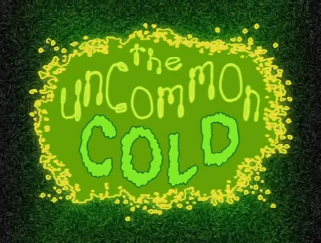 The Uncommon Cold