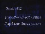 Jupiter Jazz (Part 1)