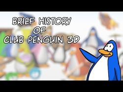 A Brief History Of Club Penguin 3D