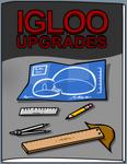 IglooUpgradesNov19.png