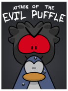 Attack of the Evil Puffle Poster