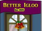 Better Igloos Dec'20