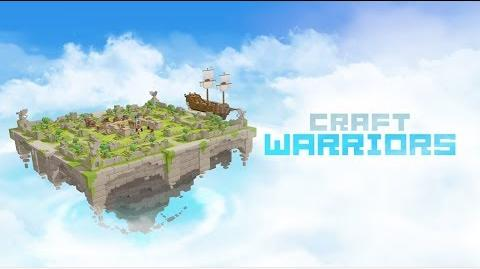 Craft_Warriors_Promotion_Video