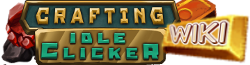 Crafting Idle Clicker Wikia