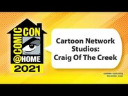 Cartoon Network Studios- Craig Of The Creek - Comic-Con@Home 2021