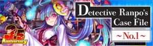 Detective Ranpo's Case File 1