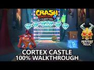 Crash Bandicoot 4 - 100% Walkthrough - Cortex Castle - All Gems Perfect Relic