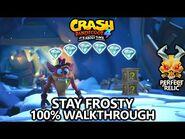 Crash Bandicoot 4 - 100% Walkthrough - Stay Frosty - All Gems Perfect Relic