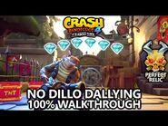 Crash Bandicoot 4 - 100% Walkthrough - No Dillo Dallying - All Gems Perfect Relic
