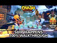 Crash Bandicoot 4 - 100% Walkthrough - Ship Happens - All Gems Perfect Relic