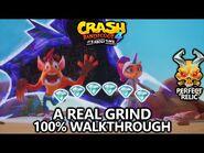 Crash Bandicoot 4 - 100% Walkthrough - A Real Grind - All Gems Perfect Relic