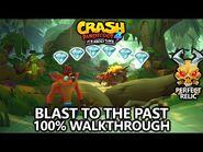Crash Bandicoot 4 - 100% Walkthrough - Blast to the Past - All Gems Perfect Relic