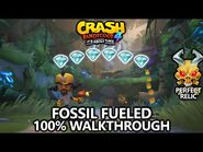 Crash Bandicoot 4 - 100% Walkthrough - Fossil Fueled - All Gems Perfect Relic