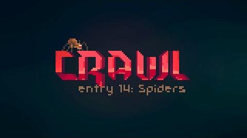 Crawl - Entry 14 Spiders