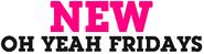 New Oh Yeah Fridays Logo