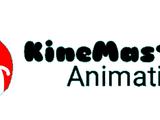 KineMaster Master Animation Studio