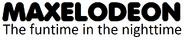 Maxelodeon The Funtime in the Nighttime Logo