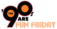 The 90s Are Fun Friday Logo