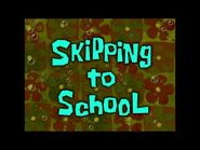 SpongeBob Music- Skipping to School