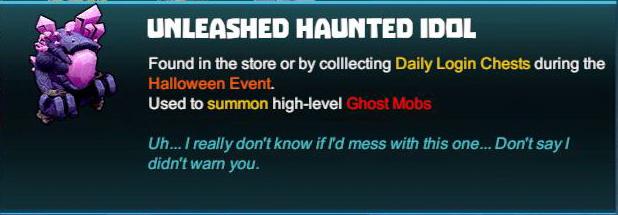 Unleashed Haunted Idol