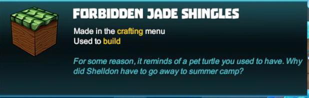 Forbidden Jade Shingles