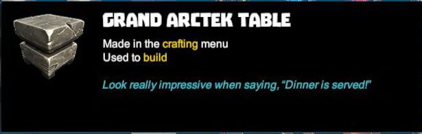 Grand Arctek Table