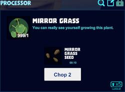 Mirror grass processor.png
