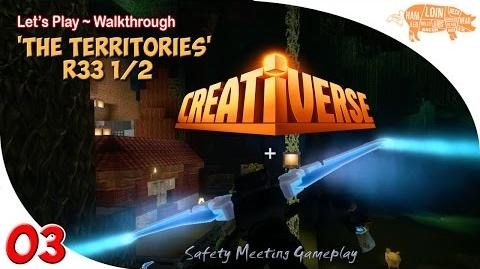~ CREATIVERSE Multiplayer Gameplay EP03 Light Out For The Territories...