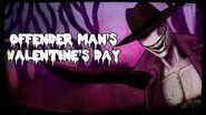 Offender Man's Valentine's Day