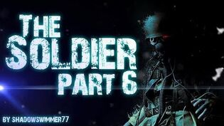 THE SOLDIER (part 6)