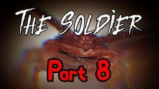 """""""The Soldier"""" Part 8 - The Beast"""
