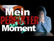 """Mein perfekter Moment"" Creepypasta German-Deutsch"
