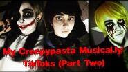 My Creepypasta Cosplay Musical