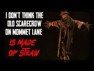 """I Don't Think The Old Scarecrow On Mommet Lane Is Made Of Straw"" - Creepypasta - Horror Story"